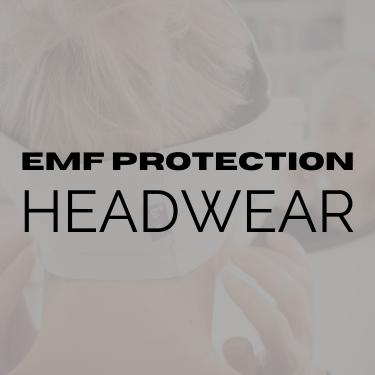 EMF Protection - Shielding Headwear